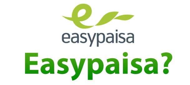 What is Easypaisa, Easypaisa Payment Method