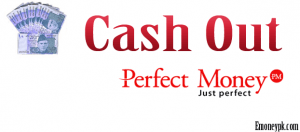 cashout-perfect-money
