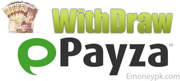 Withdraw Payza in Pakistan