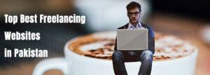 Top Best Freelancing Websites in Pakistan